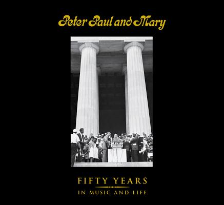 Peter, Paul and Mary By Yarrow, Peter/ Stookey, Noel Paul/ Travers, Mary